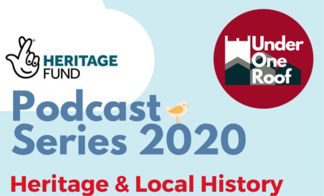 """blue square with the words """"Podcast Series 2020 Heritage and Local History"""""""