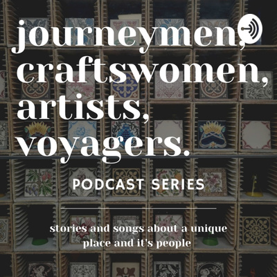 """image of craft objects on shelves with the words """"journeymen, craftswomen, artists, voyagers podcast series"""""""