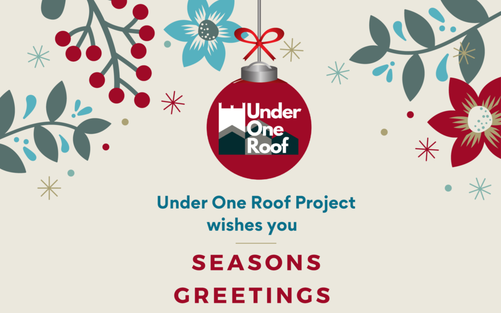 """Under One Roof project logo in a Christmas bauble and the words """"seasons greetings"""""""